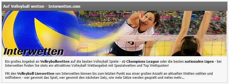 Ob Champions League oder nationale Ligen - Interwetten hat viele Volleyballwetten im Portfolio (Quelle: Interwetten)