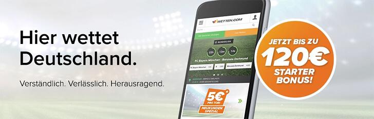Wetten.com Wettbonus – bis zu 120 Euro Willkommensbonus einlösen